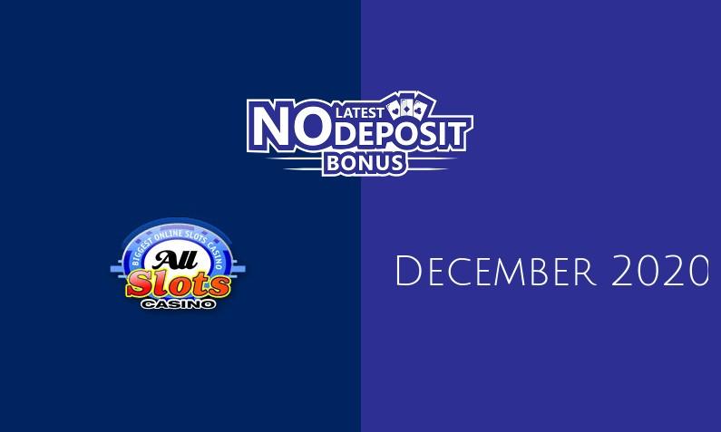 Latest All Slots Casino no deposit bonus- 1st of December 2020