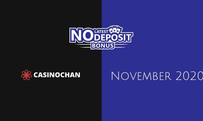 Latest CasinoChan no deposit bonus, today 30th of November 2020
