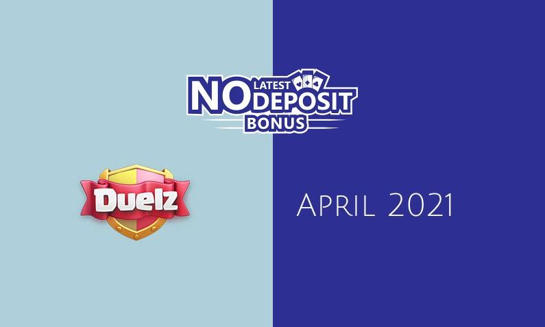Latest Duelz Casino no deposit bonus 9th of April 2021