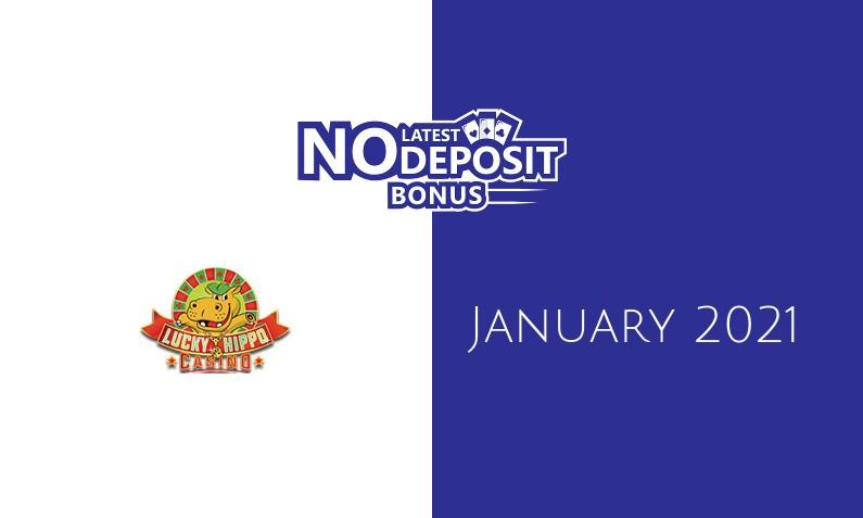 Latest Lucky Hippo no deposit bonus 25th of January 2021