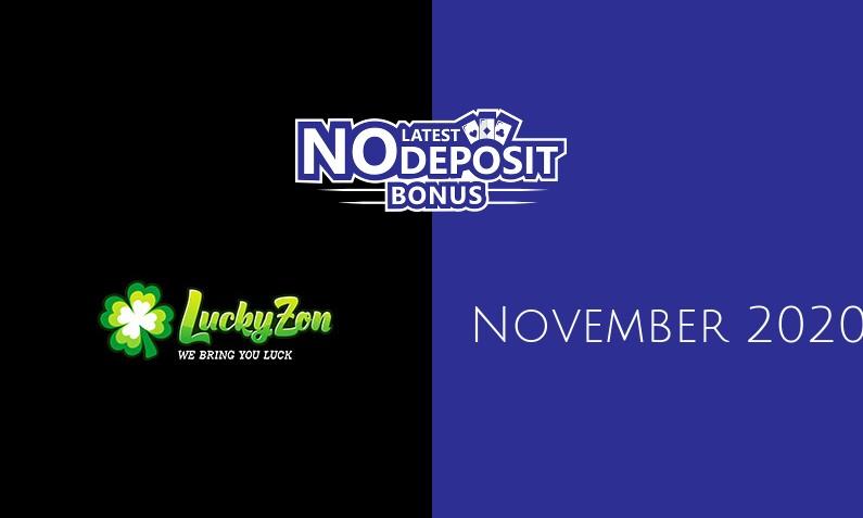 Latest LuckyZon no deposit bonus 26th of November 2020