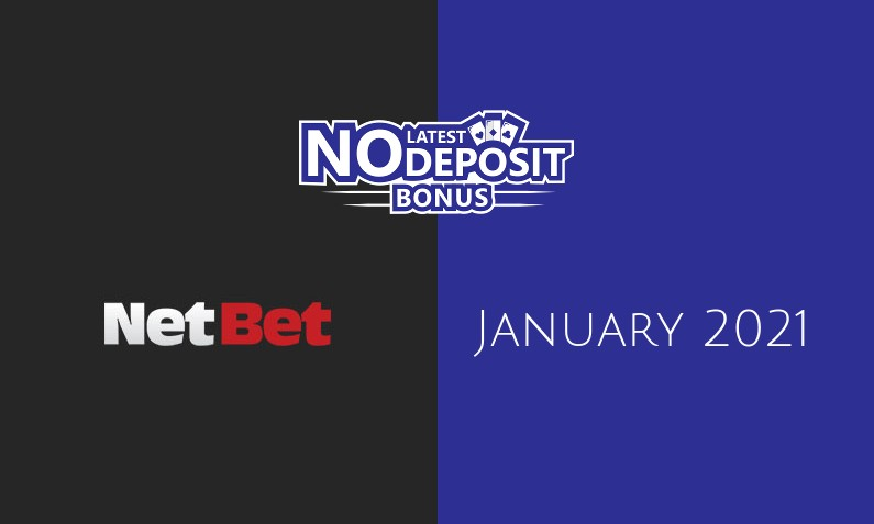 Latest NetBet Casino no deposit bonus, today 18th of January 2021