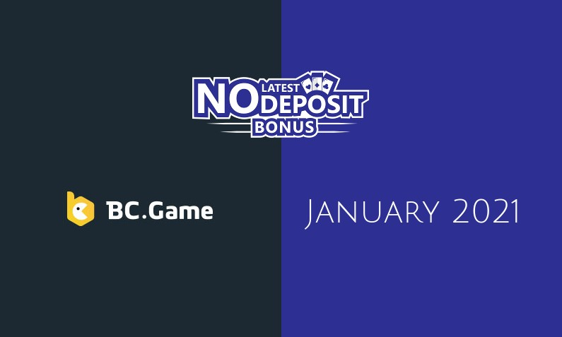 Latest no deposit bonus from BCgame- 22nd of January 2021