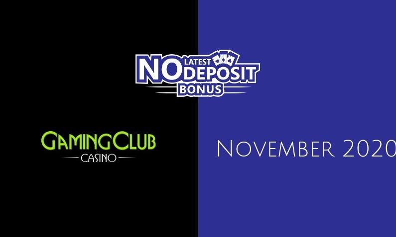 Latest no deposit bonus from Gaming Club Casino November 2020