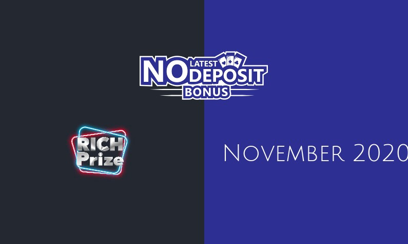 Latest no deposit bonus from RichPrize, today 22nd of November 2020
