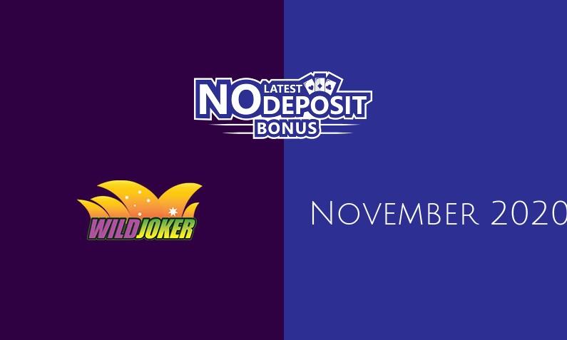 Latest no deposit bonus from Wild Joker November 2020