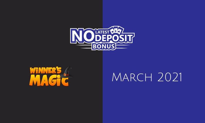 Latest no deposit bonus from Winners Magic- 3rd of March 2021