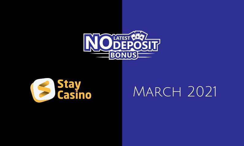 Latest StayCasino no deposit bonus 30th of March 2021