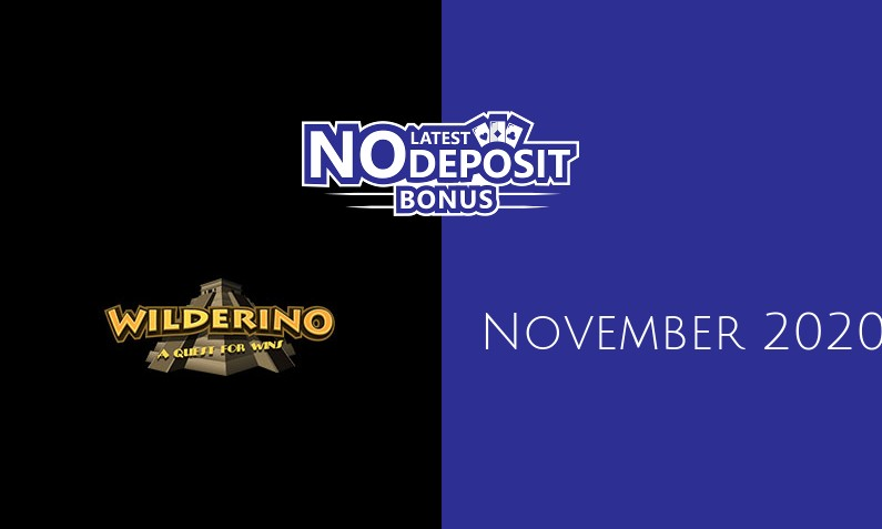 Latest Wilderino no deposit bonus, today 29th of November 2020